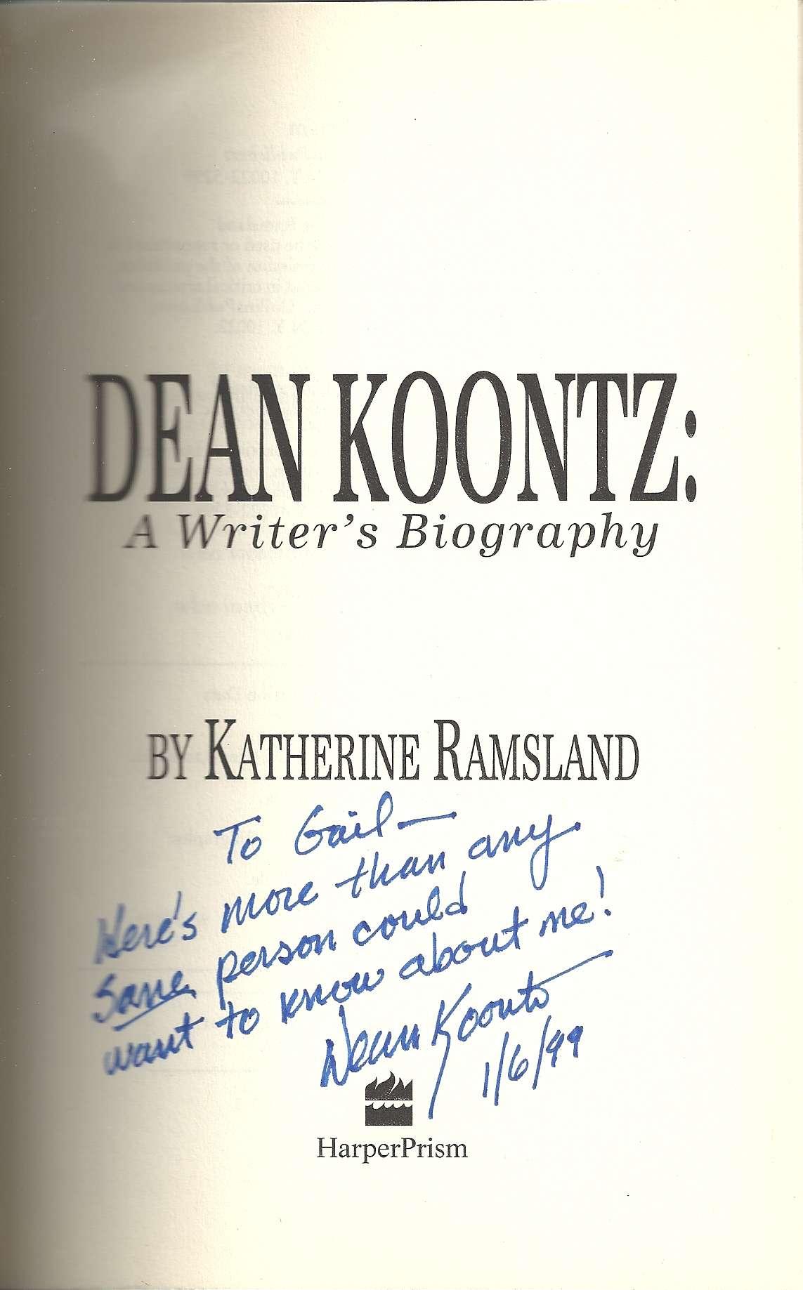 Dean Koontz: A Writer's Biography, Ramsland, Katherine