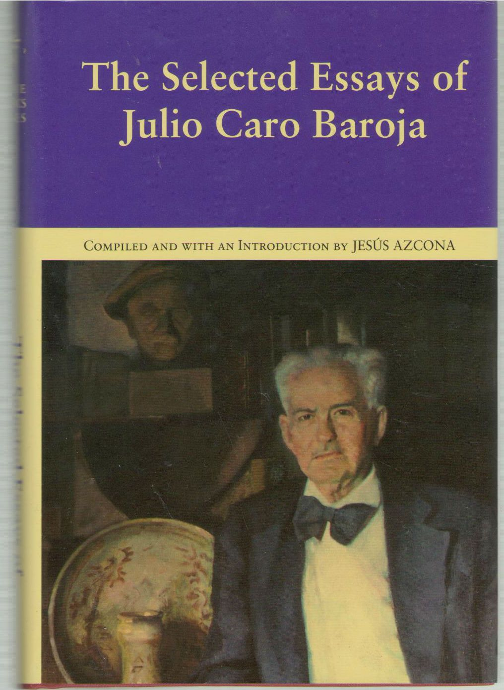 The Selected Essays of Julio Caro Baroja, Julio Caro Baroja