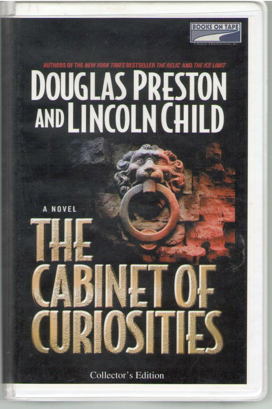 The cabinet of curiosities, Douglas J Preston; Lincoln Child